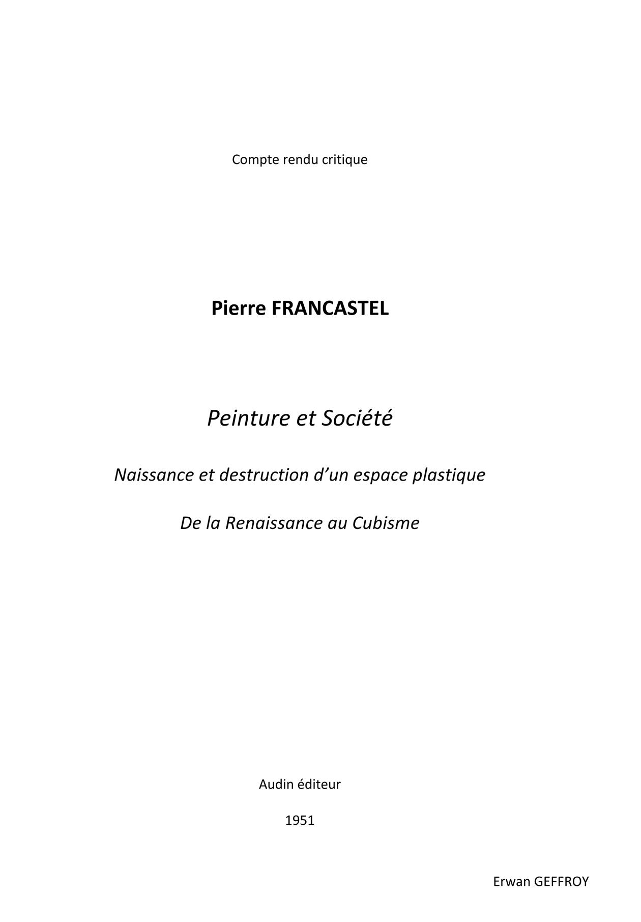 Compte rendu critique - Pierre Francastel - Peinture et Société