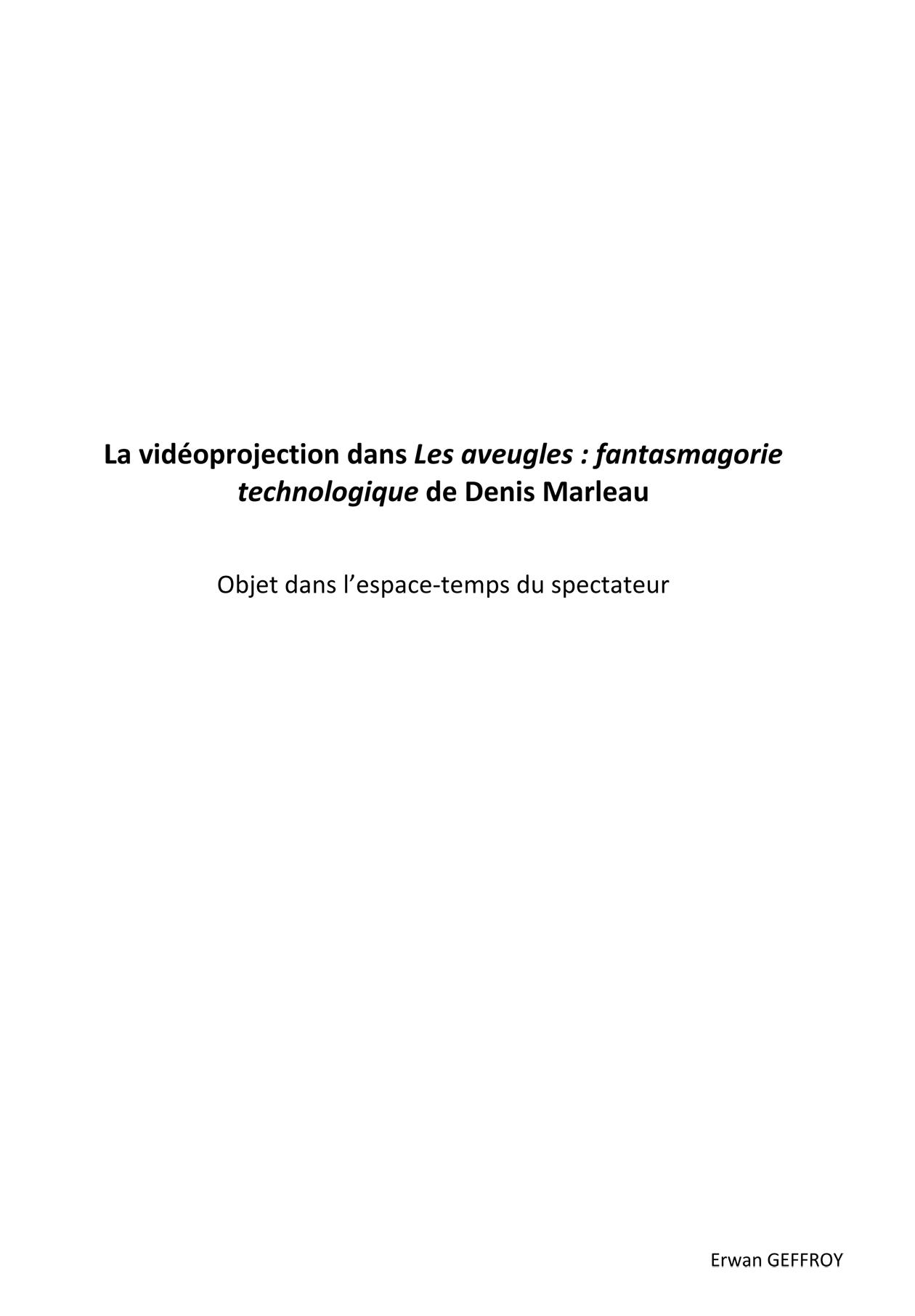 La vidéoprojection dans Les Aveugles, fantasmagorie technologique de Denis Marleau